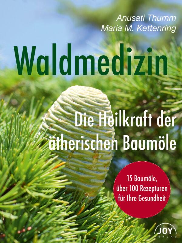 PRIMAVERA Buch Waldmedizin – Die Heilkraft der äth. Baumöle v. A.Thumm und M.Kettenring 1Stück